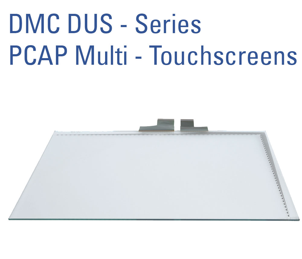 DMC DUS-Serie PCAP Multi-Touchscreen