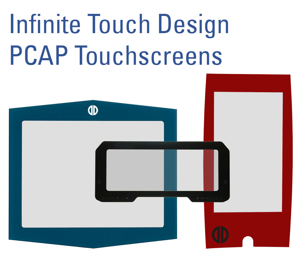 Infinite Design PCAP Touchscreens
